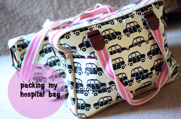 Finally Packing My Hospital Bag…